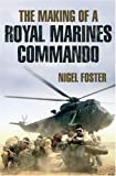 The Making of a Royal Marines Commando