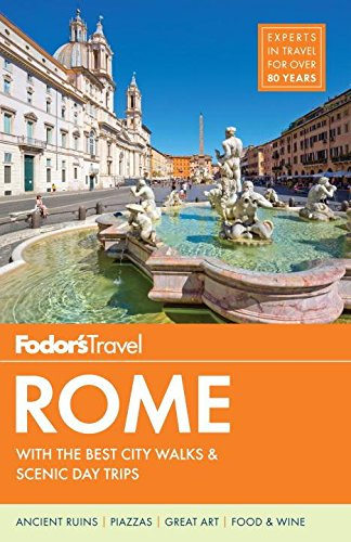 Fodor's Rome (Full-color Travel Guide) (Best Budget Travel Destinations)