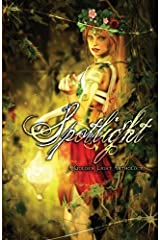 Spotlight: A Golden Light Anthology by Tudor, Carmen, Prum, Deborah, Cummings, Tucker (2013) Paperback Paperback
