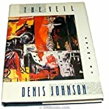 The Veil, Denis Johnson, 0394541278