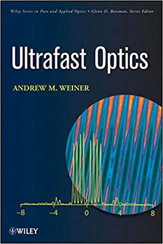 Ultrafast optics andrew weiner 9780471415398 amazon books ultrafast optics 1st edition fandeluxe Choice Image