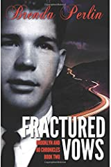 Fractured Vows (Brooklyn and Bo Chronicles: Book Two)