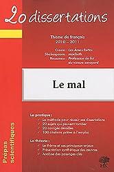 20 dissertations avec analyses et commentaires sur le thème : Le mal : Giono, Les Ames fortes ; Shakespeare, Macbeth ; Rousseau, Profession de foi du vicaire savoyard