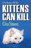 Kittens Can Kill: A Pru Marlowe Pet Noir