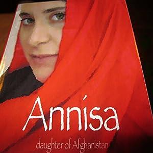 Annisa: Daughter of Afghanistan Audiobook