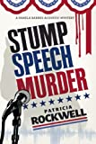 img - for Stump Speech Murder: A Pamela Barnes Acoustic Mystery book / textbook / text book