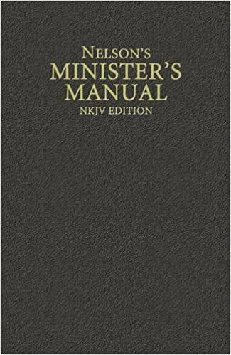 Nelsons Ministers Manual Nkjv Edition Thomas Nelson
