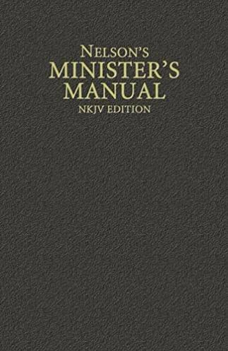 nelson s minister s manual nkjv edition thomas nelson rh amazon com nelson minister's manual nelson minister manual pdf