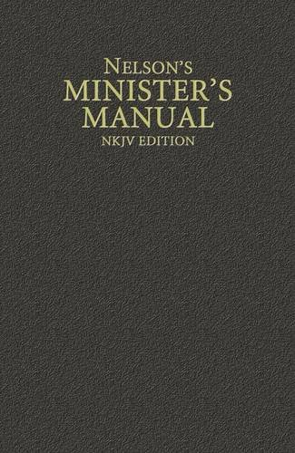 Nelsons Ministers Manual  Nkjv Edition