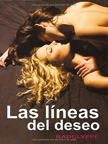 Las Lineas Del Deseo/ the Lines of Desire (Spanish Edition)