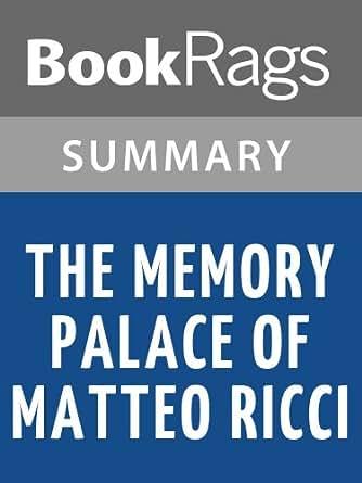 The Memory Palace of Matteo Ricci Summary & Study Guide