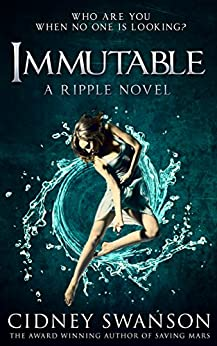 Immutable (Ripple Series Book 5) by [Swanson, Cidney]