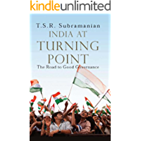 INDIA AT TURNING POINT: The Road to Good Governance