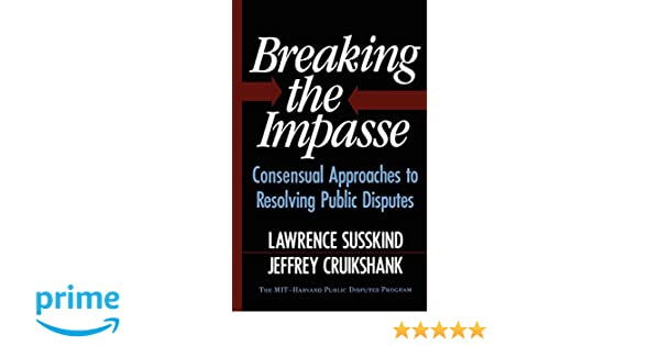 Breaking The Impasse: Consensual Approaches To Resolving