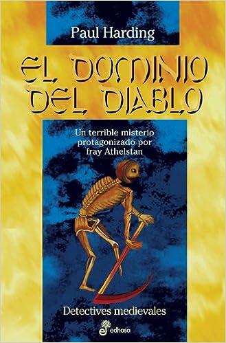 El dominio del diablo XXI Detectives en la historia: Amazon.es: Harding, Paul: Libros