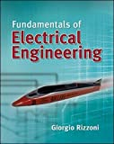 Fundamentals of Electrical Engineering 1st Edition
