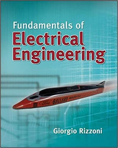 Fundamentals of electrical engineering giorgio rizzoni professor of fundamentals of electrical engineering 1st edition fandeluxe Images