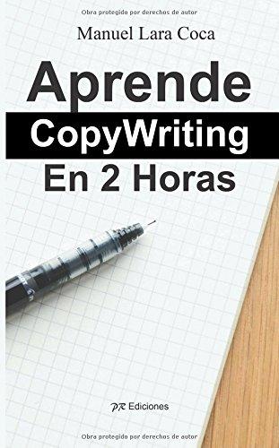 Descargar Libro Aprende Copywriting En 2 Horas Manuel Lara Coca