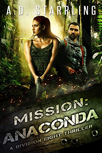 Mission:Anaconda (A Division Eight Thriller Book 3)