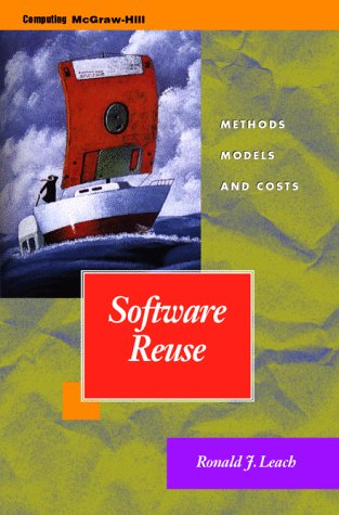 Software Reuse: Methods, Models, and Costs (Software Development) by McGraw-Hill