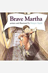 Brave Martha by Margot Apple (1999-09-27) Hardcover