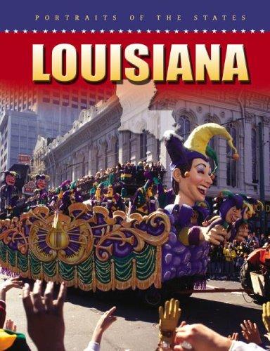 Read Online Louisiana (Portraits of the States) PDF