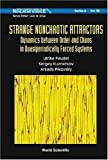 Strange Nonchaotic Attractors, Ulrike Feudel and Sergey Kuznetsov, 9812566333