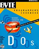 img - for Byte's DOS Programmer's Cookbook (BYTE's Programmer's Cookbook) book / textbook / text book