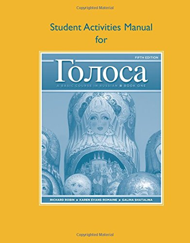 Student Activities Manual for Golosa: A Basic Course in Russian, Book ()