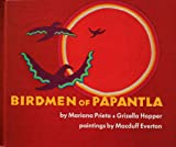 Birdmen of Papantla, Mariana Beeching de Prieto and Grizella Heydon Hopper, 0378604538