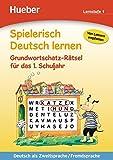 Spielerisch Deutsch lernen - Grundwortschatz-Rätsel für das 1. Schuljahr: Deutsch als Zweitsprache / Fremdsprache / Buch