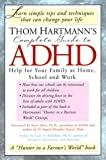 img - for Thom Hartmann's Complete Guide to ADHD: Help for Your Family at Home, School and Work book / textbook / text book