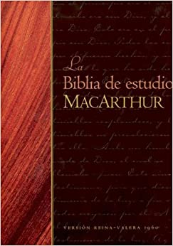 La Biblia de Estudio MacArthur-RV 1960 = MacArthur Study Bible-RV 1960