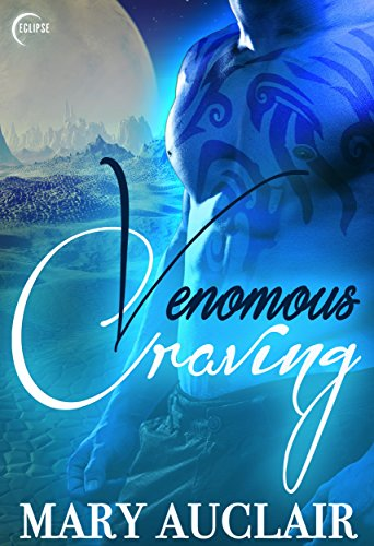 Venomous Craving (Eok Warriors Book 1) by [Auclair, Mary]