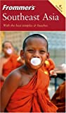 Frommer's Southeast Asia, Jennifer Eveland and Charles Agar, 0764578294