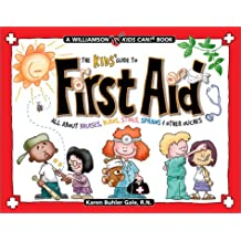 The Kids Guide To First Aid