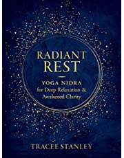 Radiant Rest: Yoga Nidra for Deep Relaxation and Awakened Clarity