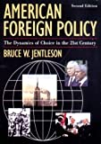 American Foreign Policy, Bruce W. Jentleson, 0393979342