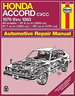 honda accord cvcc 76 83 haynes repair manuals haynes rh amazon com Honda Accord Sport 2000 Honda Accord