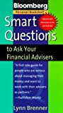 img - for Smart questions to ask your financial advisors (Bloomberg Personal Bookshelf) book / textbook / text book