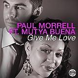 Give Me Love (feat. Mutya Buena) [Kalus Remix]