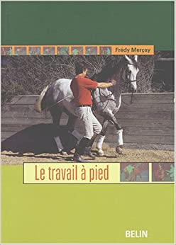 S'initier au travail à pied (French Edition)