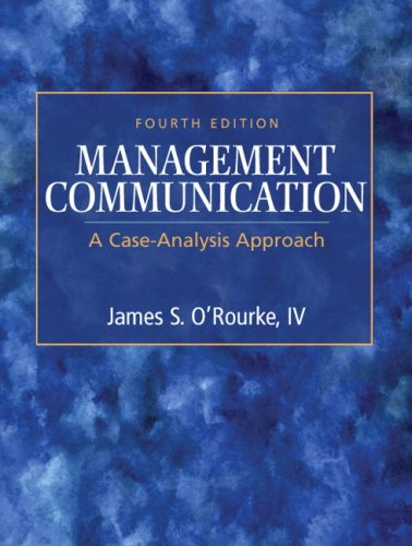 Management Communication: A Case-Analysis Approach (4th Edition)