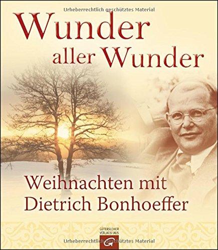 wunder-aller-wunder-weihnachten-mit-dietrich-bonhoeffer