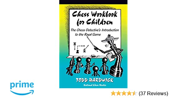 Chess Workbook for Children: The Chess Detective's