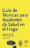 Esta hermosa cuarta edición de la Guía de Técnicas para Ayudantes de Salud en el Hogar es muy distinta a cualquier otro manual o guía de referencia en el mercado. Este libro actualizado es una herramienta muy valiosa por muchas razones. Para ...