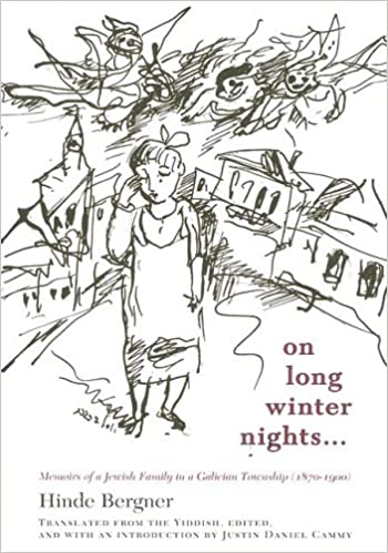 Book On Long Winter Nights: Memoirs of a Jewish Family in a Galician Township, 1870-1900 (Harvard Center for Jewish Studies (Paperback))