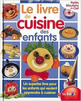 Livre De Cuisine Des Enfants Petits Moutons Ciel Amazon Ca