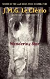 download ebook by j.m.g. le cl??zio wandering star (lannan translation selection series) (tra) pdf epub