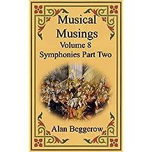 Musical Musings - Symphonies Part Two